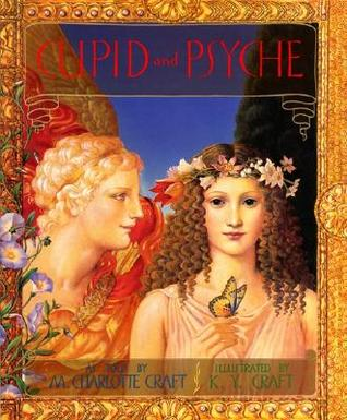 Cupid and Psyche by M. Charlotte Craft