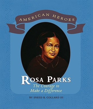 Rosa Parks: The Courage to Make a Difference
