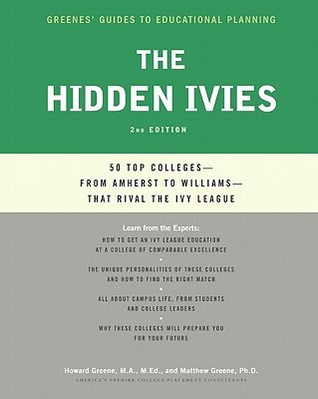 The Hidden Ivies: 50 Top Colleges—from Amherst to Williams —That Rival the Ivy League