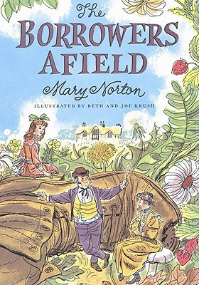 The Borrowers Afield by Mary Norton