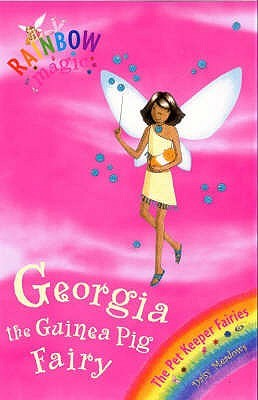 Georgia the Guinea Pig Fairy by Daisy Meadows