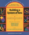 Building A System Of Tens: Casebook: Numbers and Operations (Developing Mathematical Ideas)