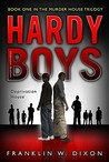 Deprivation House (Hardy Boys: Undercover Brothers, #22)
