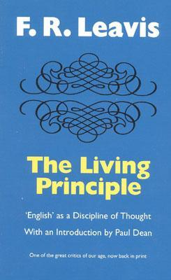 The Living Principle: 'English' as a Discipline of Thought
