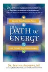 Path Of Energy: Awaken Your Personal Power and Expand Your Consciousness