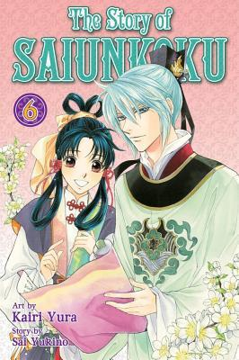 The Story of Saiunkoku, Vol. 6 by Kairi Yura