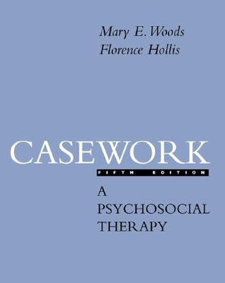 Casework: A Psychosocial Therapy
