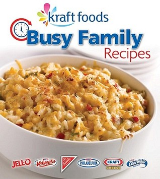 Busy Family Recipes by Publications International ...