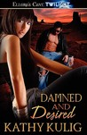 Damned And Desired (Demons in Exile, #2)