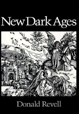 New Dark Ages by Donald Revell
