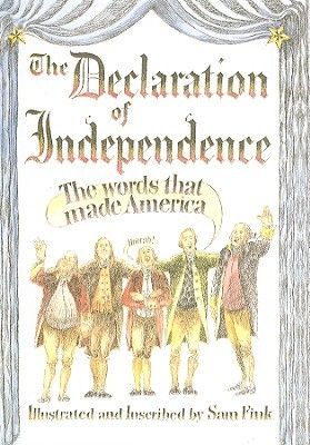 The Declaration of Independence by Sam Fink