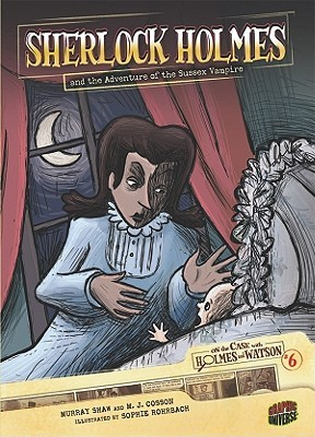 Sherlock Holmes and the Adventure of the Sussex Vampire by Murray Shaw