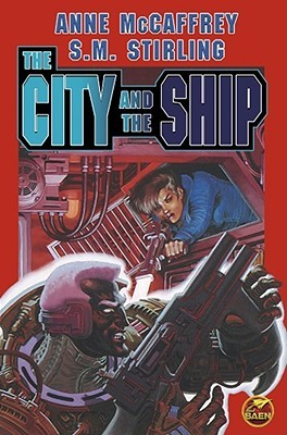 The City and The Ship by Anne McCaffrey