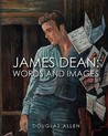 James Dean Words and Images
