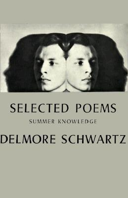 Selected Poems: Summer Knowledge