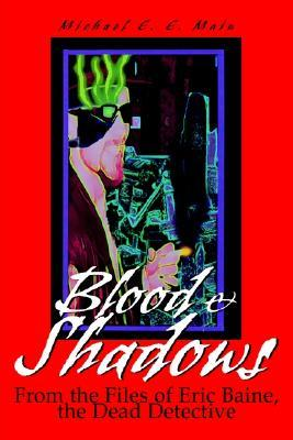 Blood & Shadows