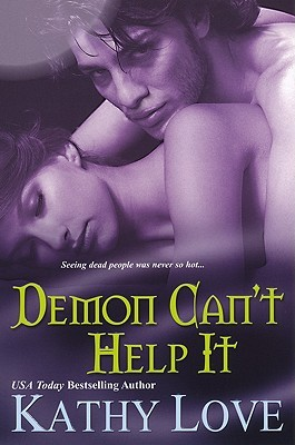 Demon Can't Help It by Kathy Love