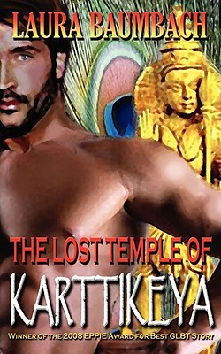 The Lost Temple of Karttikeya by Laura Baumbach