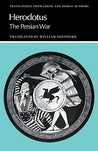The Persian War (Translations from Greek & Roman Authors)