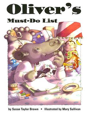 Oliver's Must-Do List by Mary        Sullivan