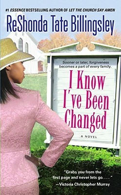 I Know I've Been Changed by ReShonda Tate Billingsley