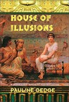 House of Illusions  (Lady of the Reeds, #2)