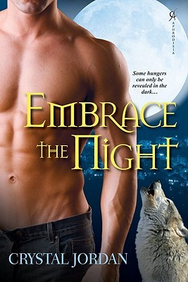 Embrace the Night (Night, #1)