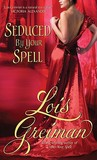Seduced By Your Spell (Witches of Mayfair, #2)