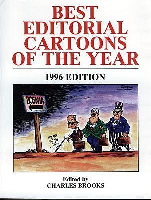 Best Editorial Cartoons 1996 by Charles Brooks