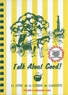 Talk about Good! by Junior league of Lafayette