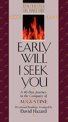Early Will I Seek You by David Hazard