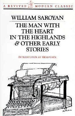 The Man With the Heart in the Highlands and Other Early Stories