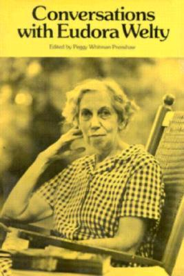 Conversations with Eudora Welty by Peggy Whitman Prenshaw