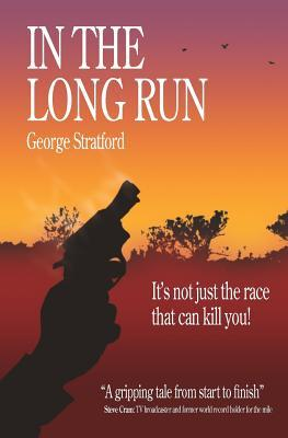 In the Long Run by George Stratford