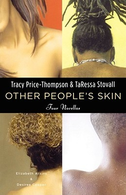 Other People's Skin by TaRessa Stovall