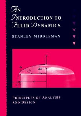 Intro to Chemical Fluid Dynamics by Stanley Middleman