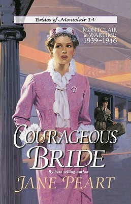 Courageous Bride by Jane Peart