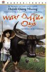 Water Buffalo Days: Growing Up in Vietnam