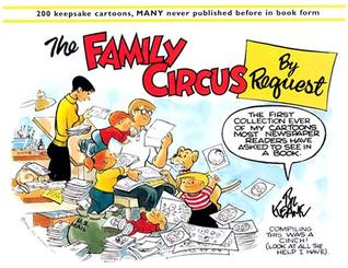 The Family Circus by Request by Bil Keane