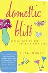 Domestic Bliss: Simple Ways to Add Style to Your Life