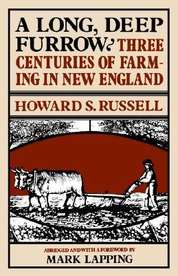 A Long, Deep Furrow by Howard S. Russell