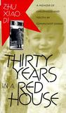 Thirty Years in a Red House