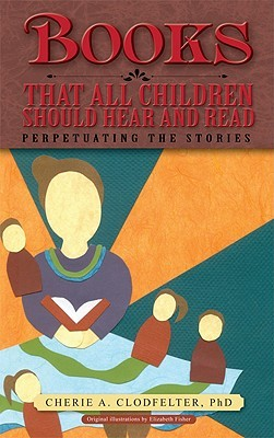 Books That All Children Should Hear and Read by Elizabeth  Fisher