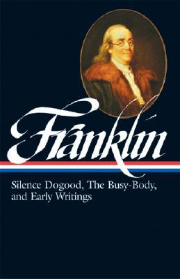 Silence Dogood, The Busy-Body, and Early Writings