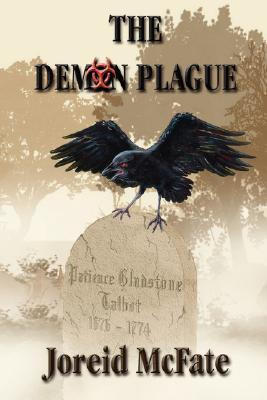 The Demon Plague by J. McFate