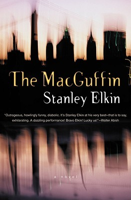 The MacGuffin by Stanley Elkin