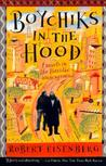 Boychiks in the Hood: Travels in the Hasidic Underground
