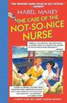 The Case of the Not-So-Nice Nurse (Nancy Clue & Cherry Aimless, #1)