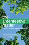 The Green Festival Reader: Fresh Ideas from Agents of Change