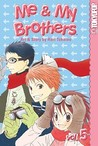 Me & My Brothers, Vol. 5 (Me & My Brothers, #5)